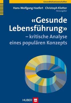 'Gesunde Lebensführung' – kritische Analyse eines populären Konzepts von Hoefert,  Hans-Wolfgang, Klotter,  Christoph