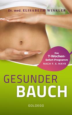 Gesunder Bauch von Winkler,  Elisabeth