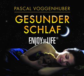 Gesunder Schlaf von Voggenhuber,  Pascal