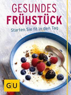 Gesundes Frühstück von Kittler,  Martina