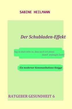 Gesundheit / Der Schubladen-Effekt von Heilmann,  Sabine