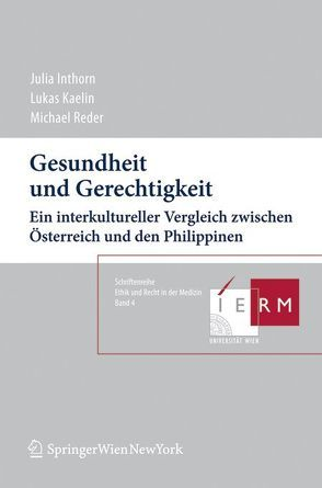 Gesundheit und Gerechtigkeit von Inthorn,  Julia, Kaelin,  Lukas, Reder,  Michael