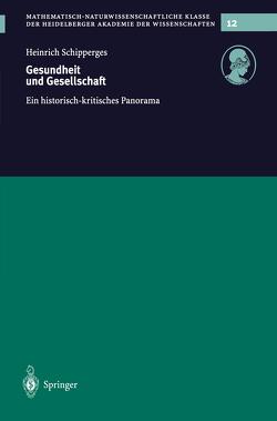 Gesundheit und Gesellschaft von Schipperges,  Heinrich