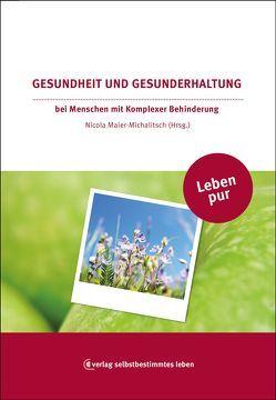 Gesundheit und Gesunderhaltung von Maier-Michalitsch,  Nicola