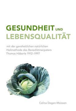 Gesundheit und Lebensqualität von Degen-Maissen,  Celina