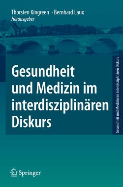 Gesundheit und Medizin im interdisziplinären Diskurs von Kingreen,  Thorsten, Laux,  Bernhard