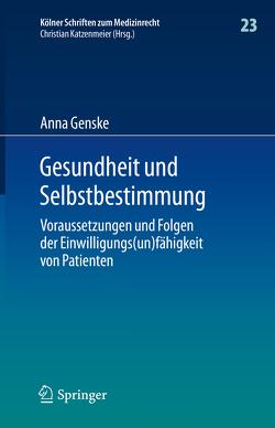 Gesundheit und Selbstbestimmung von Genske,  Anna