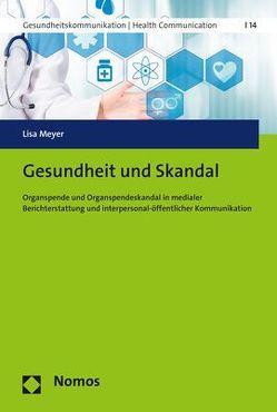 Gesundheit und Skandal von MeYer,  Lisa