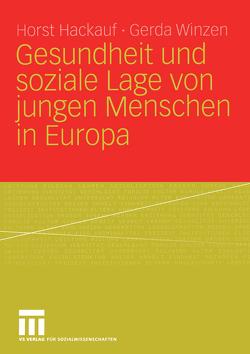 Gesundheit und soziale Lage von jungen Menschen in Europa von Hackauf,  Horst, Winzen,  Gerda