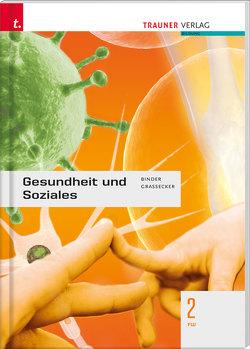 Gesundheit und Soziales 2 FW von Binder,  Susanne, Grassecker,  Wolfgang