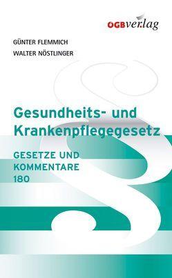 Gesundheits- und Krankenpflegegesetz von Flemmich,  Günter, Lutz,  Doris, Nöstlinger,  Walter