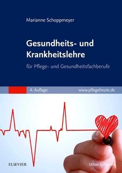 Gesundheits- und Krankheitslehre von Schoppmeyer,  Marianne