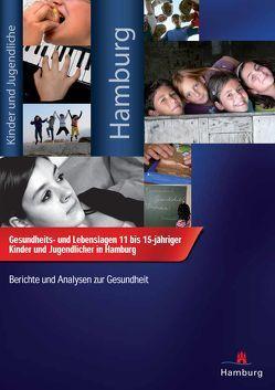 Gesundheits- und Lebenslagen 11 bis 15-jähriger Kinder und Jugendlicher in Hamburg von Saier,  Uwe