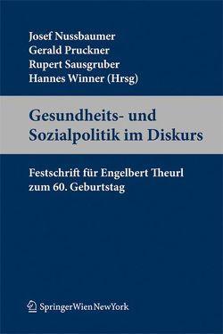 Gesundheits- und Sozialpolitik im Diskurs von Josef,  Nussbaumer, Pruckner,  Gerald, Sausgruber,  Rupert, Winner,  Hannes