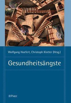 Gesundheitsängste von Hoefert,  Wolfgang, Klotter,  Christoph