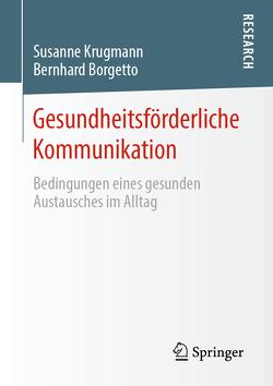 Gesundheitsförderliche Kommunikation von Borgetto,  Bernhard, Krugmann,  Susanne