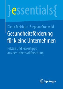 Gesundheitsförderung für kleine Unternehmen von Gronwald,  Stephan, Melchart,  Dieter