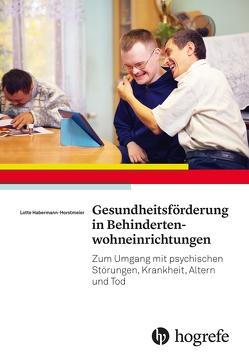 Gesundheitsförderung in Behindertenwohneinrichtungen von Horstmeier,  Lotte