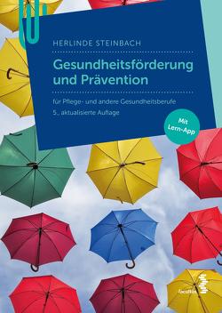 Gesundheitsförderung und Prävention von Steinbach,  Herlinde