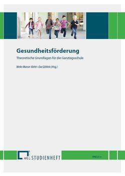 Gesundheitsförderung von Göttlein,  Eva, Munser-Kiefer,  Meike