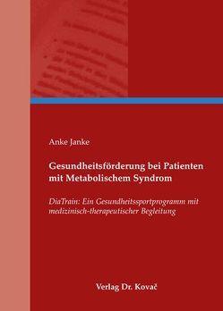 Gesundheitsförderung bei Patienten mit Metabolischem Syndrom von Janke,  Anke
