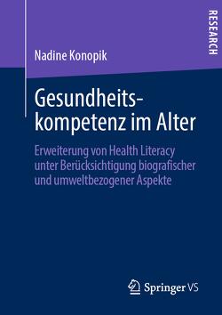 Gesundheitskompetenz im Alter von Konopik,  Nadine