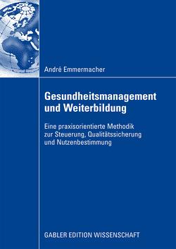 Gesundheitsmanagement und Weiterbildung von Döring,  Prof. Dr. Klaus W., Emmermacher,  André