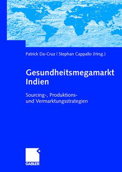Gesundheitsmegamarkt Indien von Cappallo,  Stephan, Da-Cruz,  Patrick