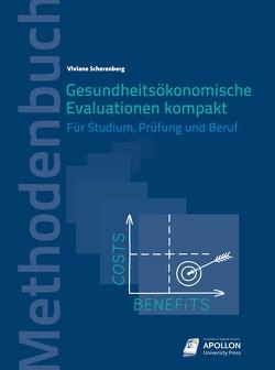 Gesundheitsökonomische Evaluationen kompakt von Scherenberg,  Viviane