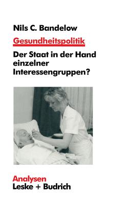 Gesundheitspolitik von Bandelow,  Nils C.