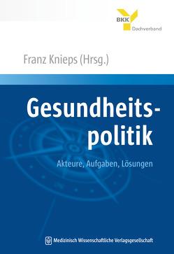 Gesundheitspolitik von Knieps,  Franz