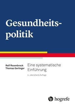 Gesundheitspolitik von Gerlinger,  Thomas, Rosenstock,  Rolf