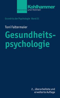 Gesundheitspsychologie von Faltermaier,  Toni, Leplow,  Bernd, Salisch,  Maria von, Selg,  Herbert, Ulich,  Dieter