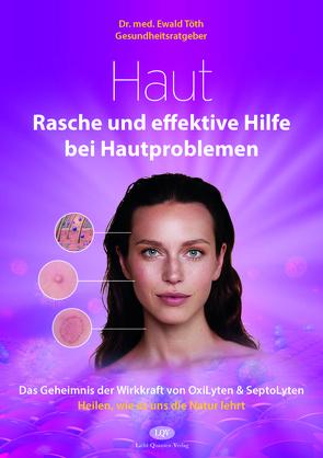 Gesundheitsratgeber Haut von Töth,  Ewald