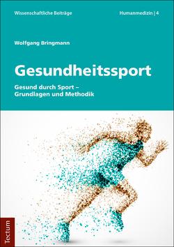 Gesundheitssport von Bringmann,  Wolfgang