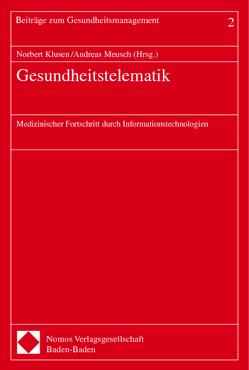 Gesundheitstelematik von Klusen,  Norbert, Meusch,  Andreas