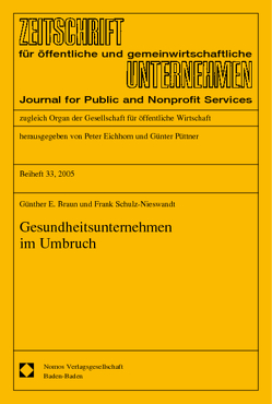 Gesundheitsunternehmen im Umbruch von Braun,  Günther E., Schulz-Nieswandt,  Frank