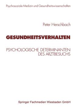 Gesundheitsverhalten von Brähler,  Elmar, Eckert,  J., Herschbach,  Peter, Strauß,  Bernhard, Troschke,  Jürgen Freiherr