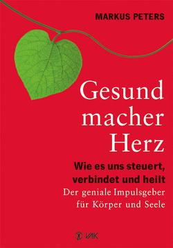 Gesundmacher Herz von Peters,  Markus
