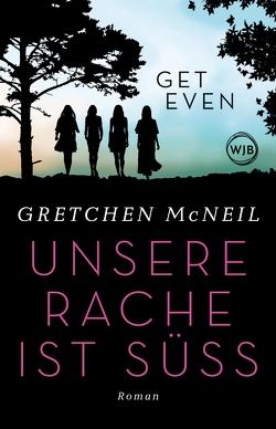 Get Even von McNeil,  Gretchen, Naumann,  Katharina