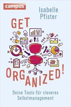 Get Organized! von Pfister,  Isabelle