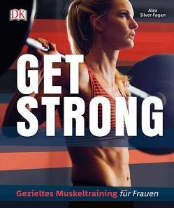 Get strong von Silver-Fagan,  Alex