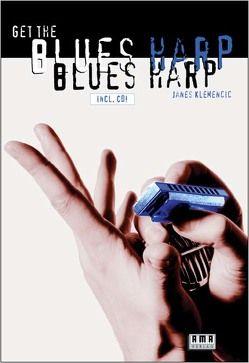 Get the Blues Harp von Klemencic,  Janes
