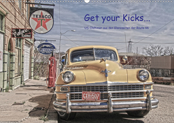 Get your Kicks… (Wandkalender 2021 DIN A2 quer) von Kärcher,  Mike