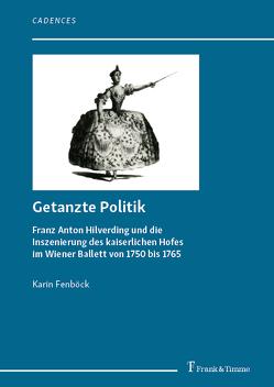Getanzte Politik von Fenböck,  Karin