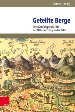 Geteilte Berge von Hoenig,  Bianca, Mauch,  Christof U., Trischler,  Helmuth