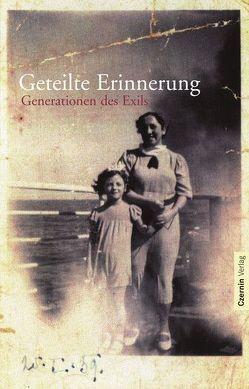 Geteilte Erinnerung von Kleiser,  Christina, Lunzer,  Heinz, Schwendter,  Rolf, Seeber,  Ursula