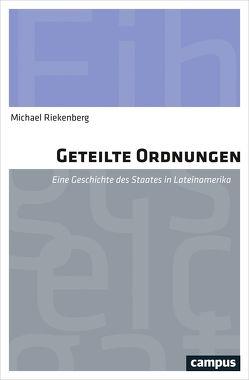 Geteilte Ordnungen von Riekenberg,  Michael