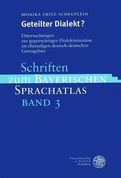 Geteilter Dialekt? von Fritz-Scheuplein,  Monika