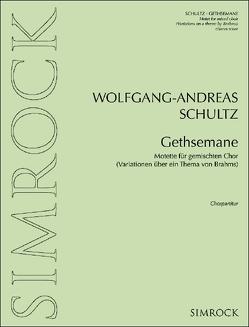 Gethsemane von Schultz,  Wolfgang-Andreas